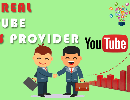 BEST REAL YOUTUBE VIEWS PROVIDER 2018