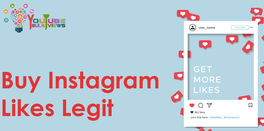 Buy Instagram Likes Legit