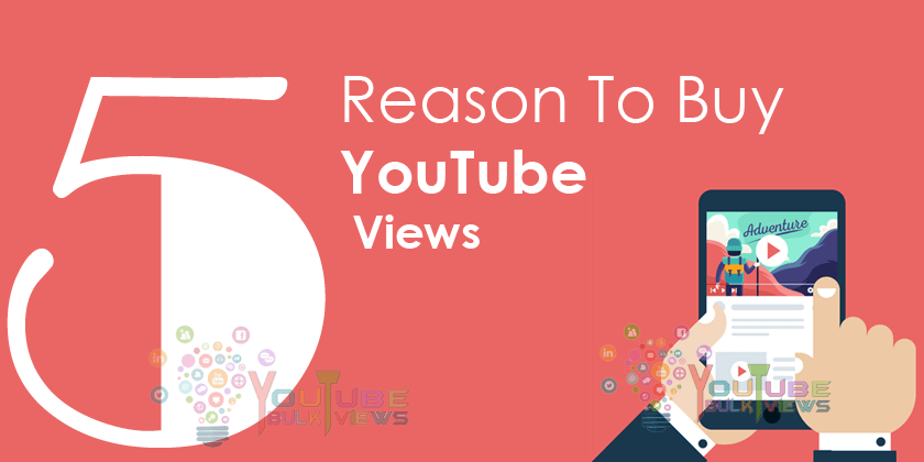 reason to buy youtube views