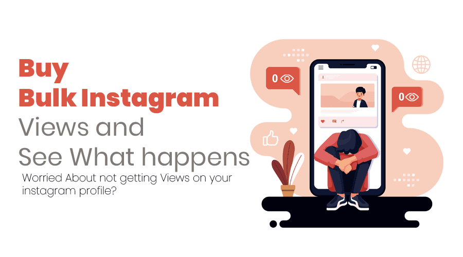 Buy Bulk Instagram Views