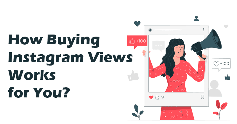 buying Instagram Views to boost