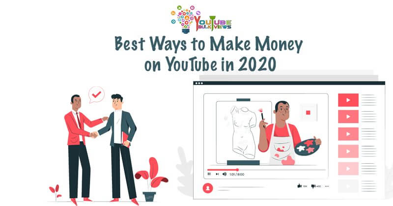 Make Money on YouTube in 2020