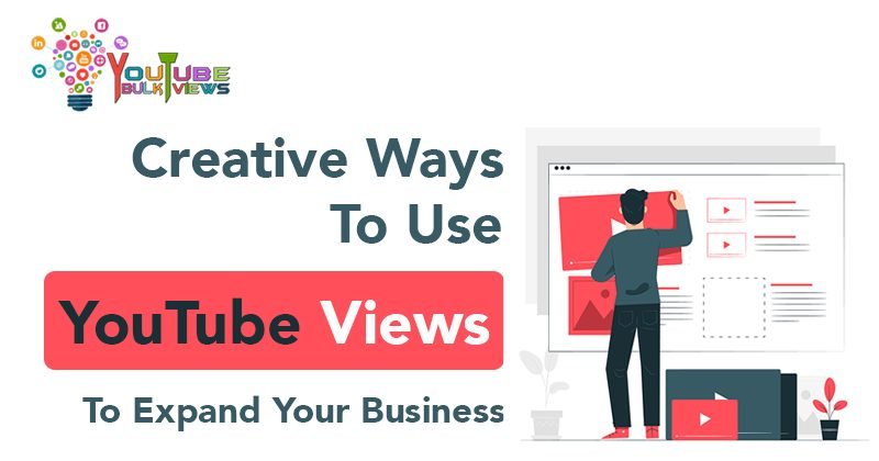Creative Ways to Use YouTube Views
