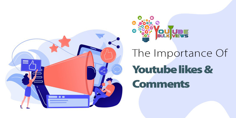 importance of youtube likes & comments